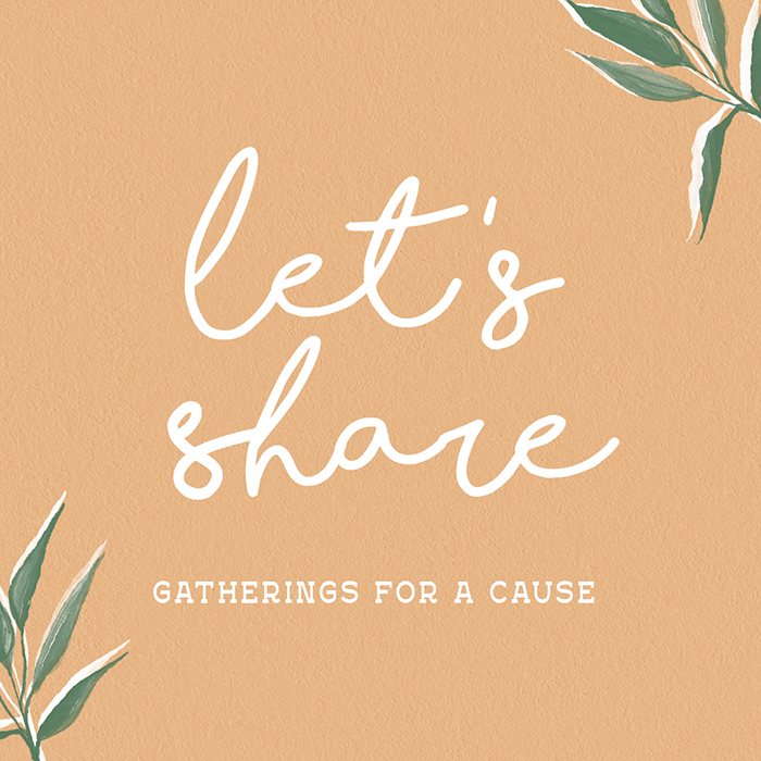 LET'S SHARE GATHERINGS